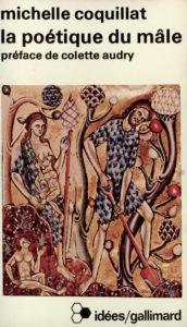 Couverture de la Poétique du mâle, éditions Gallimard, 1982.